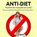 anti-diet transform the impossible into reality